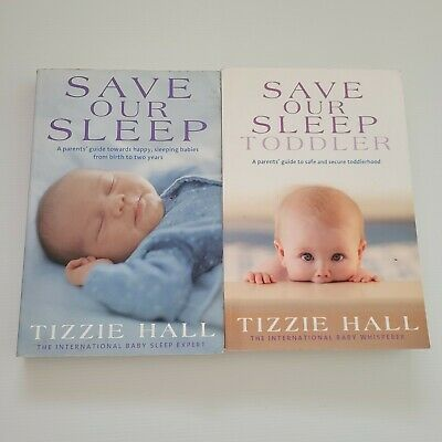 AU22 • Buy SAVE OUR SLEEP & TODDLER By Tizzie Hall Parenting X 2 Baby Books Sleep Training