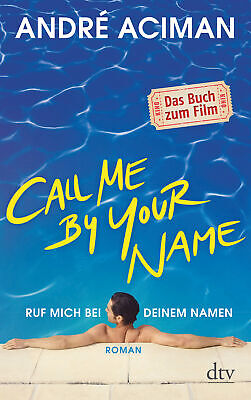 AU16.95 • Buy Call Me By Your Name, Ruf Mich Bei Deinem Namen