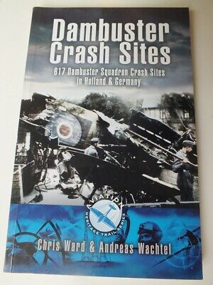 £6 • Buy Dambuster Raid Crash Sites: 617 Squadron In Holland And Germany