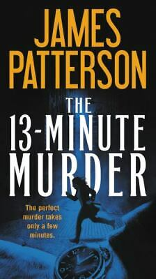 AU9.43 • Buy The 13-Minute Murder By James Patterson (2019, Mass Market)