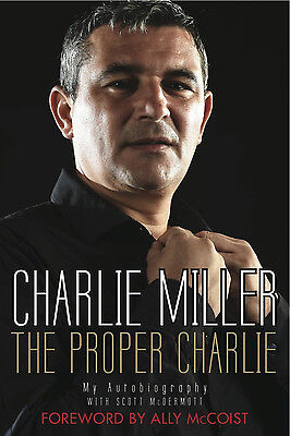 £9.99 • Buy Charlie Miller The Proper Charlie My Autobiography - Rangers Dundee United Book