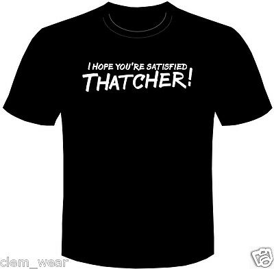 RIK MAYALL Young Ones T SHIRT Bottom Tee I HOPE YOU'RE SATISFIED THATCHER! Men's • 9.99£
