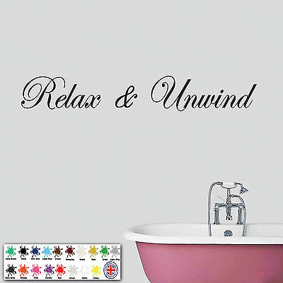 Relax And Unwind Wall Sticker - Quote, Bedroom, Bathroom Wall Art, Decal  • 4.98£