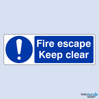 Fire Escape Keep Clear Sign • 2.25£