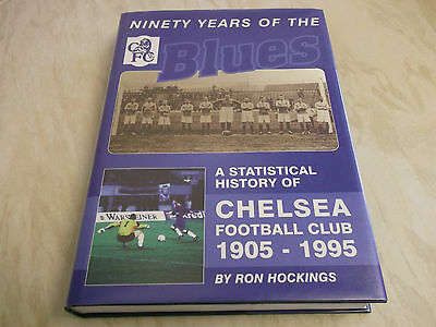 £125 • Buy Book Football Chelsea Ninety Years Of The Blues Statistical History 1905-1995