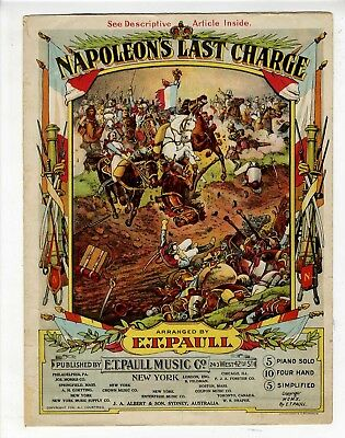 $15 • Buy SECOND EDITION E T PAULL Sheet Music 1910 Napoleon's Last Charge NO ELLIS SCARCE