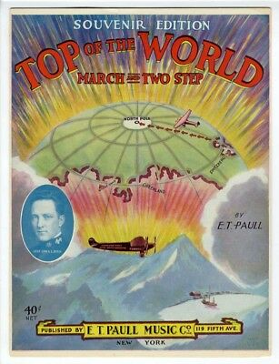 $35 • Buy E T PAULL AVIATION EXPLORATION Sheet Music 1926 Top Of The World RICHARD E BYRD