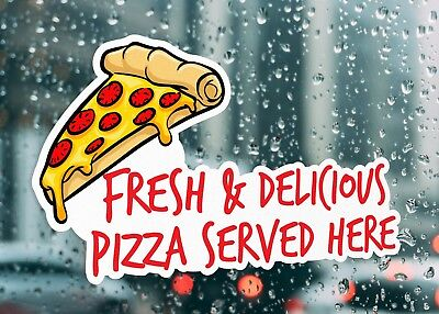 Fresh And Delicious Pizza Window Sign  Large Self Adhesive Window Shop Sign 3188 • 22.91£