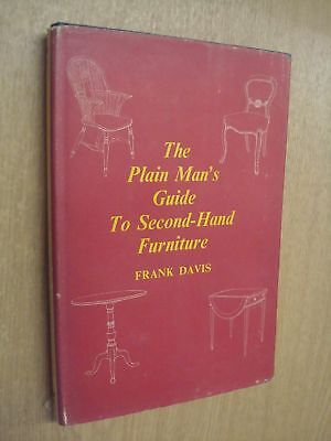 The Plain Mans Guide To Second-Hand Furniture By Frank Davis, Fra • 4.74£
