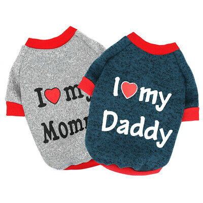 I Love Mummy/Daddy Dog Sweater Small Pet Clothes Puppy Cat Jumper Chihuahua Pug • 4.27£