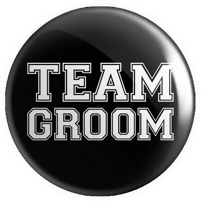 Team Groom BUTTON PIN BADGE 25mm 1 INCH Stag Do Wedding V4 • 0.99£