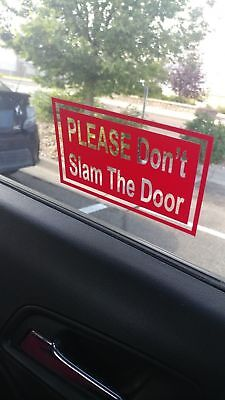 $2.50 • Buy  PLEASE DON'T SLAM THE DOOR Sticker Decal Sign Care Share Door Window Taxi