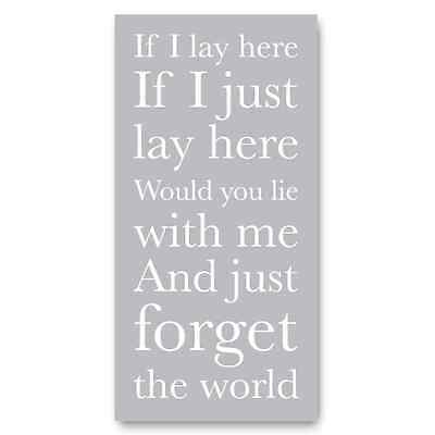 If I Lay Here If I Just Lay Here (snow Patrol Lyrics) Sign, Print, Picture, Wall • 13.99£