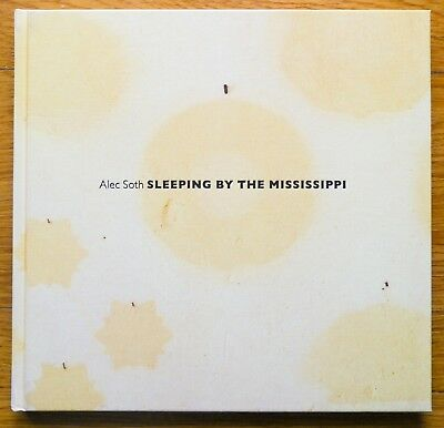 $132 • Buy Signed - Alec Soth - Sleeping By The Mississippi - 2017 4th Edition - Fine