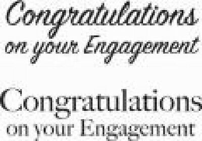 WOODWARE Clear JUST WORDS Single Stamps CONGRATULATIONS Your ENGAGEMENT JWS087 • 2.75£