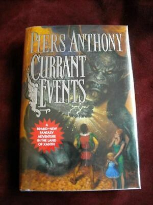 Piers Anthony - CURRANT EVENTS (  XANTH ) - 1st • 9.95$