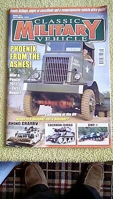 Classic Military Vehicle - September 2016 Issue 136 Phoenix From The Ashes • 2.50£
