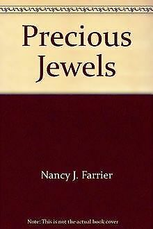 Precious Jewels By Farrier, Nancy J. | Book | Condition Good • 2.37£