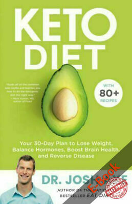 Keto Diet: Your 30-Day Plan To Lose Weight By Josh Axe - P.D.F - FAST DELIVERY • 2$