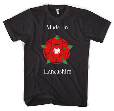 Made In Lancashire  Unisex Gift  T Shirt  All Sizes Colours • 12.99£