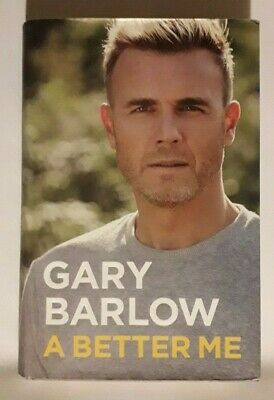 Gary Barlow A Better Me, 2nd Ed, Signed • 20£