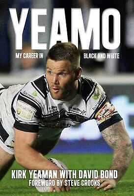 £11.99 • Buy Yeamo - Kirk Yeaman Autobiography - My Career In Black And White - Rugby League