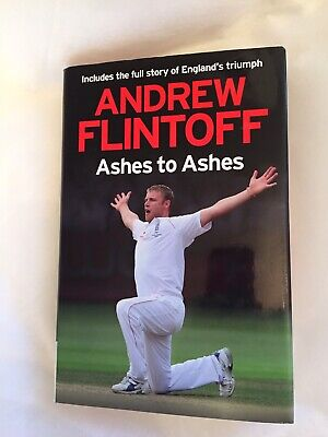 Andrew Flintoff: Ashes To Ashes By Andrew Flintoff (Hardback, 2009) • 7.99£