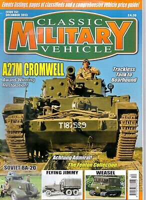 Classic Military Vehicle - Issue 151 December 2013 A27M Cromwell • 2£