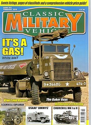 Classic Military Vehicle - Issue 153 February 2014 White 444T It's A Gas • 2.50£