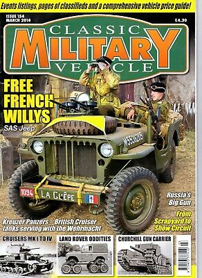 Classic Military Vehicle - Issue 154 March 2014 WFree French Willys SAS Jeep • 2.50£