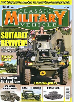 Classic Military Vehicle - Issue 160 September 2014 W&PR Show 2014 • 2.50£
