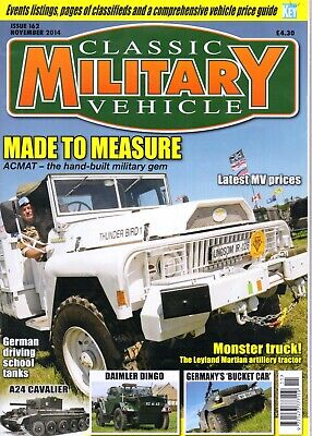 Classic Military Vehicle - Issue 162 November 2014 Made To Measure Leyland • 2.50£