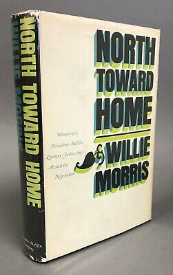$39.25 • Buy 1st Printing W/ DJ   Willie Morris   North Toward Home   Houghton Mifflin 1967