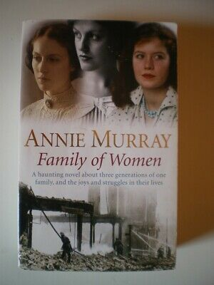 FAMILY OF WOMEN - Annie Murray • 4£