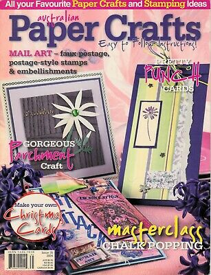 Australian Paper Crafts Magazine #35 2004~Chalk Popping~Parchment Craft~Mail Art • 4.99£