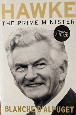 AU389.95 • Buy Signed Copy - Hawke : The Prime Minister By Blanche D'Alpuget  (Hardcover)