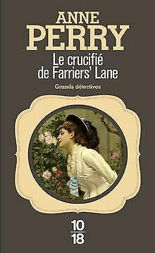 Le Crucifié De Farriers' Lane By Anne Perry | Book | Condition Good • 6.01£