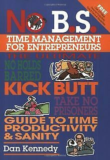 No B.S. Time Management For Entrepreneurs By Kennedy Dan | Book | Condition Good • 5.29£