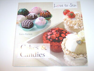 Love To Sew Cakes And Candies Craft Books • 1.25£