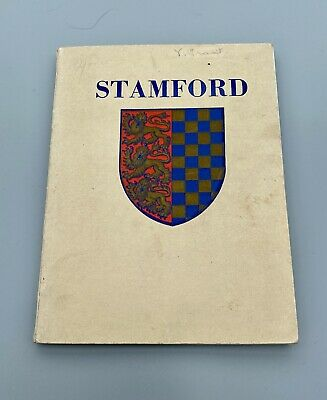 The Ancient Borough Of Stamford (Guide Book 1950) - Lincolnshire • 7.99£