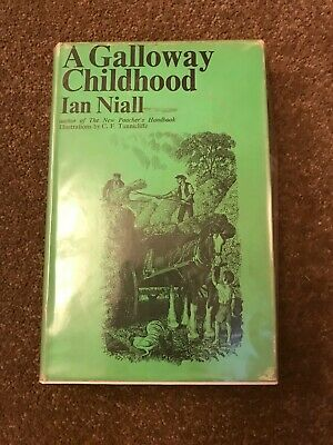 A Galloway Childhood By Ian Niall (1st Edition Hardback Book) • 12£