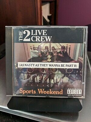 $ CDN24.12 • Buy (CD) 2 LIVE CREW - Sports Weekend - As Nasty As They Wanna Be Part II