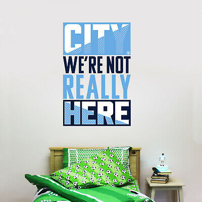 Official Manchester City Wall Sticker We're Not Really Here & Wall Sticker Set • 19.99£