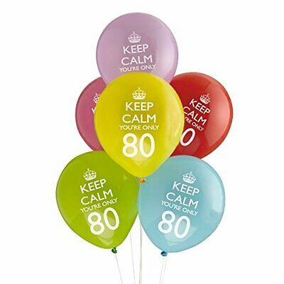 8 X Keep Calm You're Only 80 Latex Balloons 80th Birthday Party Decoration • 2.99£