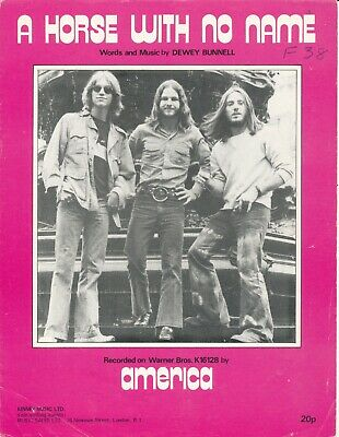 A Horse With No Name - America - 1972 Sheet Music • 12£