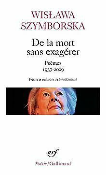 De La Mort Sans Exagerer By Szymborska, Wislawa | Book | Condition Very Good • 8.17£