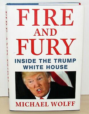 AU16.15 • Buy FIRE AND FURY Inside The Trump White House By Michael Wolff (2018 Hardcover)