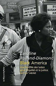 Black America By ROLLAND-DIAMOND, Caroline | Book | Condition Good • 13.40£