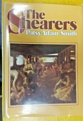 AU30 • Buy The Shearers By Patsy Adam-Smith (Hardcover, 1982)