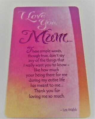 Wallet Sized Keepsake Card.......I Love You Mum • 1.89£